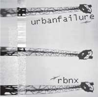 urbanfailure/rbnx split cd-r