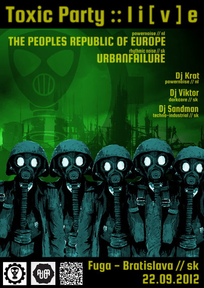 22 September 2012 :: Toxic Party