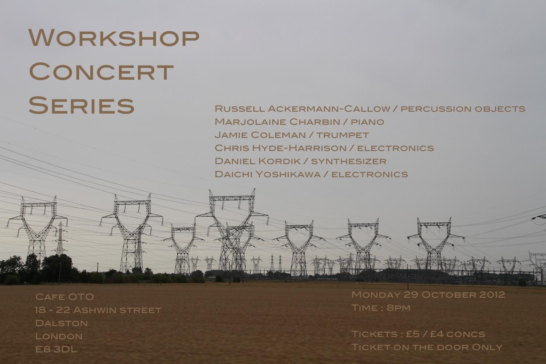 Workshop series concert at Cafe Oto