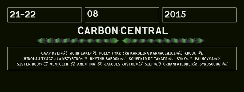 20 – 21 August 2015 :: CARBON CENTRAL @ 10th Festiwal Tauron Nowa Muzyka 2015