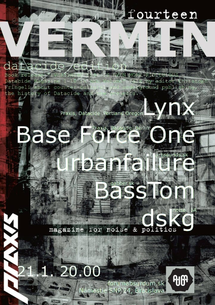 21 January 2016 :: Vermin 14 ~ Datacide Edition ~ with urbanfailure