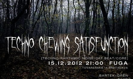 [/] no. 27 | Techno Chewing Satisfunction