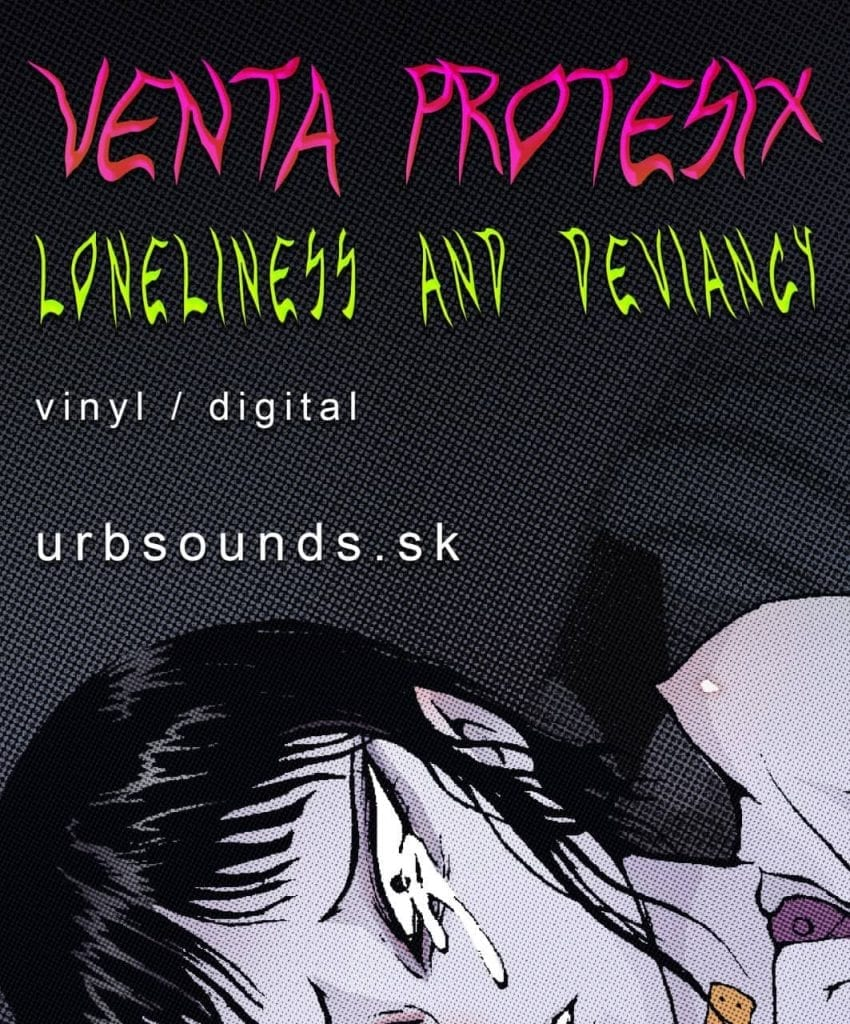 Loneliness And Deviancy by VENTA PROTESIX