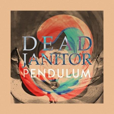 Dead Janitor - Pendulum